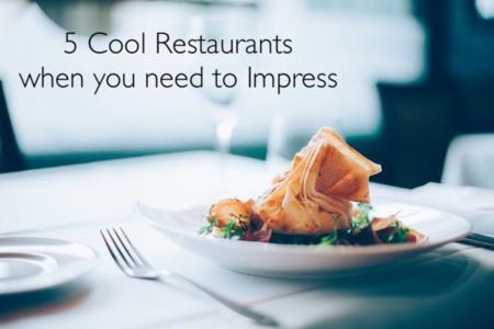 Impressive restaurants